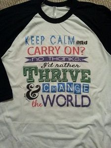 Thrive shirt, Thrive, raglan, tshirt, keep calm, baseball, le-vel, www.blingnsports.net