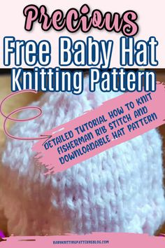 Baby Hat Knitting Pattern-Beginner Tutorial and Fisherman Rib Knit Option Baby Hat Knitting Patterns Free, Baby Hat Patterns, Baby Hats Knitting, Knitted Hats, Knitting Ideas, Magic Loop Knitting, Knitting Help, Knitting For Beginners, Free Pattern Download