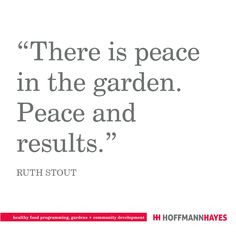 Garden Quotes, Favorite Quotes, Inspirational Quotes, Wisdom, Peace, Healthy Recipes, Food, Health Recipes, Meal