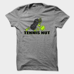 Tennis Nut, Order HERE ==> https://www.sunfrog.com/Sports/Tennis-Nut.html?53624 #xmasgifts #christmasgifts #birthdayparty #birthdaygifts
