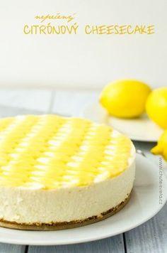 nepečený citrónový cheesecake Cheesecake Cupcakes, Lemon Cheesecake, Cheesecake Recipes, Dessert Recipes, Desserts, No Bake Pies, No Bake Cake, Czech Recipes, Mini Cheesecakes