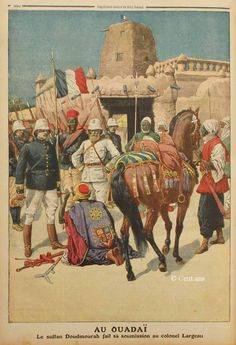 1911 - Dud Murra of Wadai submits to French Colonel Victor Emmanuel Largeau, as portrayed in the newspaper Le Petit Journal Vintage Prints, Vintage Ads, Vintage Images, Military Art, Military History, French Armed Forces, Vintage Dance, French Foreign Legion, French Colonial