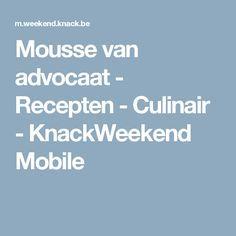 Mousse van advocaat - Recepten - Culinair - KnackWeekend Mobile