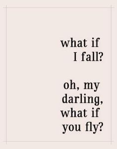 oh darling, what if you fly?   From Women Hold Up Half The Sky