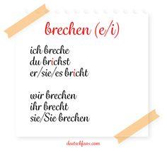 Heute könnt ihr die #Konjugation des #Verbs <brechen> wiederholen. #Deutsch #German