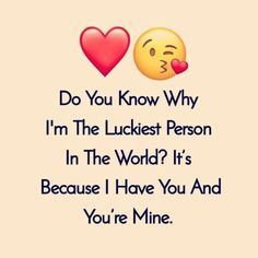 Romantic Love Sayings Or Quotes To Make You Warm; Relationship Sayings; Relationship Quotes And Sayings; Quotes And Sayings;Romantic Love Sayings Or Quotes Love Quotes For Him Romantic, Couples Quotes Love, Sweet Love Quotes, Love Husband Quotes, Inspirational Quotes About Love, Love Quotes For Her, Love Yourself Quotes, Happy Couples, You Are Mine Quotes