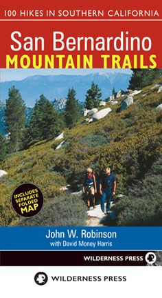 """San Bernardino Mountain Trails: 100 Hikes in Southern California"" #Hiking #Trails"