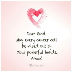 Wipe out cancer prayer