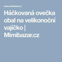 Háčkovaná ovečka obal na velikonoční vajíčko | Mimibazar.cz