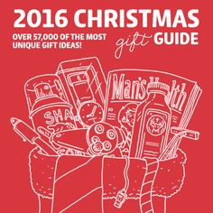 2016 Christmas Gift Guide- over 57,000 of the most unique gift ideas. DON'T do any Christmas shopping before reading this!