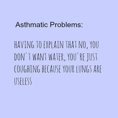 where you asthma quotes