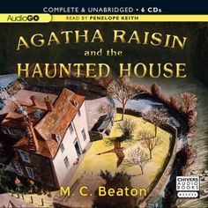 Agatha Raisin and the Haunted House AudioBook Review