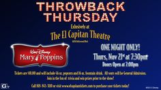 It's official... Mary Poppins is the musical you chose for our next Throwback Thursday event, November 21st @ 7:30PM, doors open at 7PM. Tickets are on sale now at the Box Office, by phone 1-800-DISNEY6, and online at www.elcapitantickets.com!  All tickets are General Admission $10, includes a 46oz popcorn and 16oz Fountain Drink.  #elcapthrowback