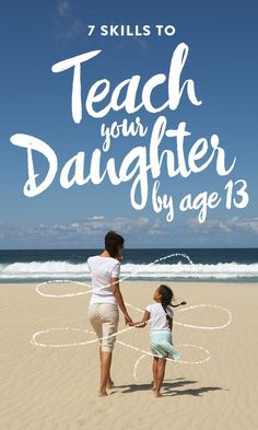Here are seven skills parents should consider teaching their daughter by the time she turns 13 I found this great website for people who are seeking parenting tips or offering parenting tips. Visit today!