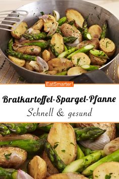 Bratkartoffel-Spargel-Pfanne Fast, healthy recipe: fried potato and asparagus pan - smarter - calories: 202 kcal - time: 40 min. Fried Potatoes, Roasted Potatoes, Healthy Recipes, Healthy Snacks, Eating Healthy, Clean Eating, Fast Dinners, Easy Meals, Potato Recipes
