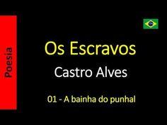 Os Escravos - Castro Alves: A bainha do punhal