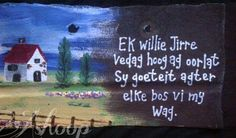 Ek willie Jirre... Sign Quotes, Bible Quotes, Bible Verses, Afrikaans Quotes, Silhouette Cameo Projects, Craft Shop, Powerful Quotes, Diy Signs, Quotes About God