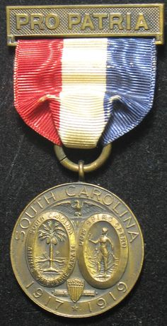 """1917-1919 Pro Patria """"War Against Germany"""" Medal awarded for service in the Great War by Greenville County, South Carolina"""