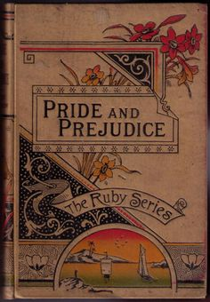 Pride and Prejudice by Jane Austen, The Ruby Series, George Routledge & Sons, hardcover, circa 1890.
