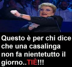 Tiè! Ahahahahah