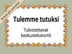 Tulostettavat Tulemme tutuksi -kortit ryhmätoimintaan | RyhmäRenki Activity Games, Activities, Finnish Language, Kids Study, Les Sentiments, Early Childhood Education, Occupational Therapy, Social Skills, Special Education