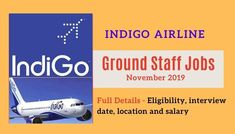 Hello friend's here you will get full information about indigo airline ground staff jobs updates in November 2019. Which will help you to attend this interview and get a chance to become a aviation guy. So, if you are interested please visit here.