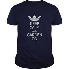 Keep Calm And Garden On Great Gift For Any Garden Lover