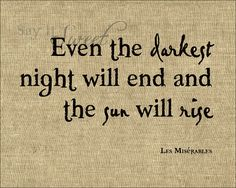 Even the Darkest Night Will End and the Sun Will di SayItSweet
