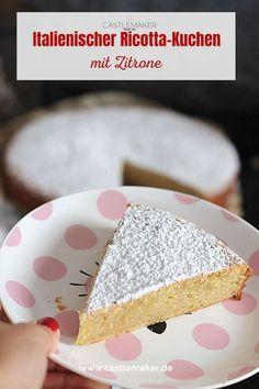 Super einfaches Rezept für einen italienischen Ricotta-Kuchen mit einem Hauch Zitrone. Das Rezept für die Springform findest Du auf Castlemaker.de Ricotta, Vanilla Cake, Super, Desserts, Food, Drinks, Photography, Quick Cake, Tailgate Desserts