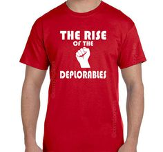 The Rise of the Deplorables TShirt Deplorable Shirt Basket of Deplorables UNITE…