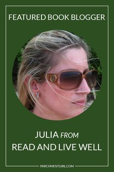 Q&A with Julia, the book blogger behind READ AND LIVE WELL - In this interview we chat about her favorite books, travel aspirations, blogger origin story, + more!