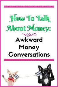 How To Talk About Money: Awkward Money Conversations Are The Best! - Vibrant Success Club  #money