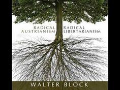 Radical Austrianism, Radical Libertarianism (Lecture 6: Ronald Coase: A Libertarian Critique)