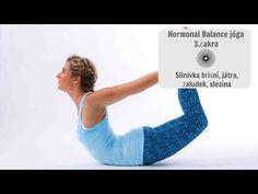 LEKCE JÓGY HORMONAL BALANCE 3.ČAKRA - Slinivka břišní, játra, žaludek, slezina - YouTube