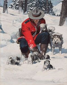 Canadian Mountie RCMP with Husky Dog and Puppies by Arnold Friberg Futurama, Canadian History, Canadian Art, Naval, O Canada, Norman Rockwell, Le Far West, Mountain Man, Vintage Travel Posters