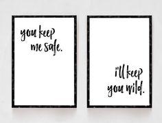 You Keep Me Safe I'll Keep You Wild Bedroom by printshopstudio