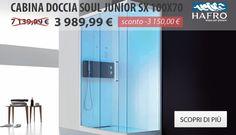 CABINA DOCCIA SOUL JUNIOR SX 100X70 - Prezzo: 3 989,99 € Prezzo valido fino al 28/11/2014