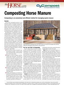Composting is an economical and efficient method for managing equine manure. Learn more with this free report.