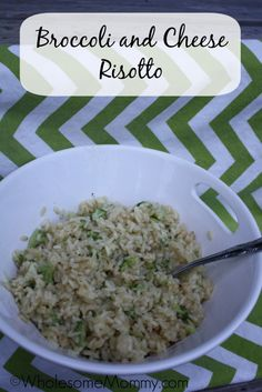 REAL comfort food: Broccoli and Cheese Risotto  From WholesomeMommy.com