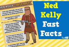 Ned Kelly - Fast Facts Poster :: Teacher Resources and Classroom Games Classroom Games, Classroom Displays, Ned Kelly, Bank Robber, Website Ranking, British Government, Teacher Resources, Investigations, Improve Yourself
