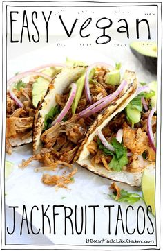 Easy Vegan Jackfruit Tacos Takes just 25 minutes to whip up for a perfect weeknight meal So delicious even meat eaters will love this Vegetarian glutenfree Vegan Dinner Recipes, Vegan Dinners, Vegan Recipes Easy, Mexican Food Recipes, Whole Food Recipes, Jello Recipes, Cooking Recipes, Vegan Chicken Recipes, Whole Foods