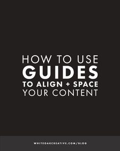 How to Use Guides to Align and Space Your Content in Photoshop
