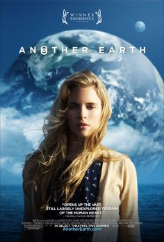 Another Earth trailer and poster. Trailer and poster for Mike Cahill's Another Earth starring Brit Marling, William Mapother, and Jordan Baker. Great Films, Good Movies, Movies Free, Popular Movies, Earth Movie, Earth Film, Earth Song, Film Science Fiction, Sci Fi Movies