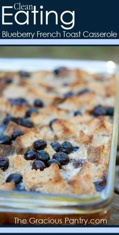 Clean Eating Blueberry French Toast Casserole recipe - you could eat this for breakfast or dinner! This healthy recipe is sure to be a hit at home.