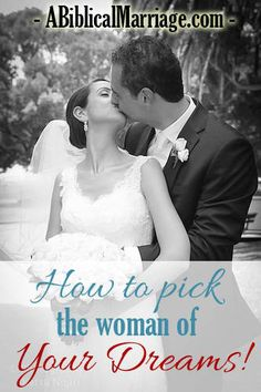 Single guys, here are six things to look for in the woman you marry. Find someone with all six, and you will be well on your way to a long and happy marriage!