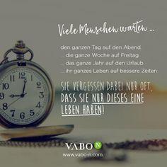 Kurz gesagt: das Beste aus jedem einzelnen Tag machen! ;-)  #vabo_n #motivation #tgif #leben