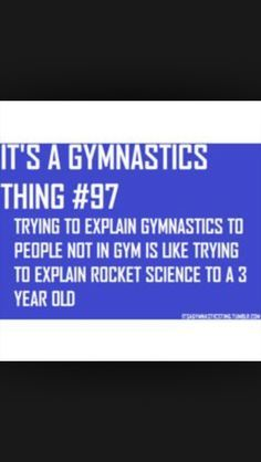 """I don't like when people ask, """"what do you do in gymnastics"""""""