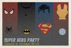 Super Hero Party Gekkoban. 2014.02.15 Superhero Party, Movie Posters, February, Film Poster, Billboard, Film Posters