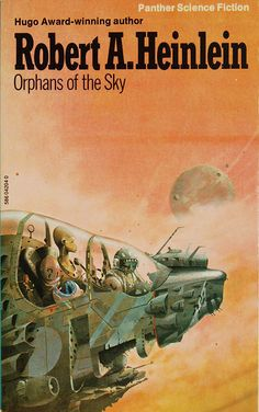 Orphans of the Sky by Robert A. Heinlein (Panther:1977)