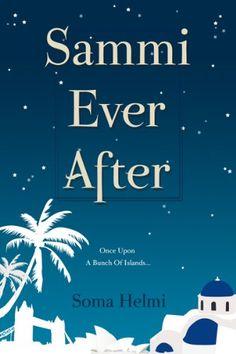 Sammi Ever After by Soma Helmi http://www.amazon.com/dp/B0041VYLFO/ref=cm_sw_r_pi_dp_BaDLvb1ZTQ5Q9